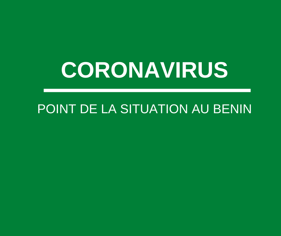CORONAVIRUS- Point de la situation au Bénin