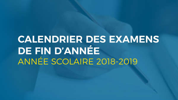 Calendrier Des Examens Sciences Po.Tout Savoir Sur Le Calendrier Des Examens Scolaires 2019